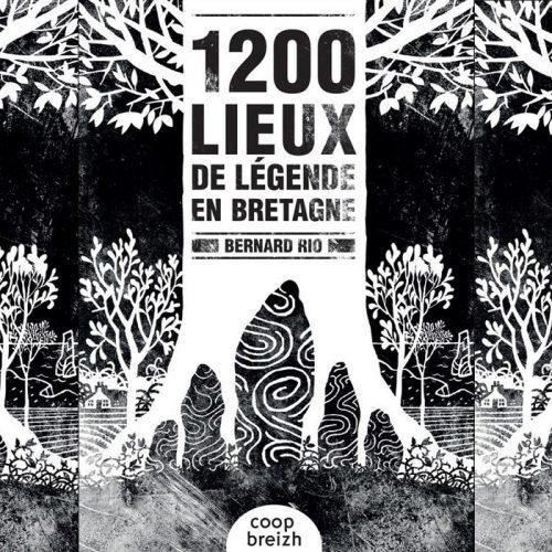 Dimanche 16 février – Conférence «Les lieux de légende en Bretagne», Bernard Rio